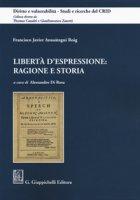 Libertà d'espressione: ragione e storia - Ansuátegui Roig Francisco Javier