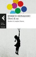 Direi di no - Enrico Donaggio