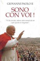 Sono con voi! - Giovanni Paolo II