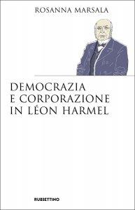 Copertina di 'Democrazia e corporazione in Léon Harmel'