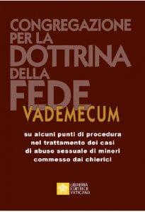 Copertina di 'Vademecum su alcuni punti di procedura nel trattamento dei casi di abuso sessuale di minori commessi dai chierici'