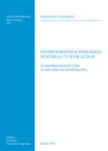 Copertina di 'Studio esegetico-teologico di 2Cor 4,1-7 e 2Cor12,7b-10'
