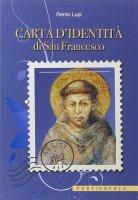 Carta d'identità di San Francesco - Remo Lupi