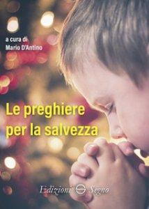 Copertina di 'Le preghiere per la salvezza'