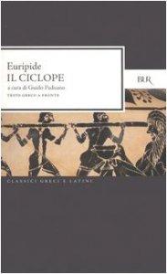 Copertina di 'Il ciclope. Testo greco a fronte'