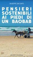 Pensieri sostenibili all'ombra di un boabab - Giuseppe Daconto
