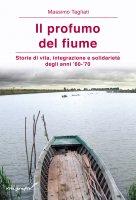 Il profumo del fiume - Massimo Tagliati