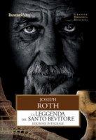 La leggenda del santo bevitore. Ediz. integrale - Roth Joseph