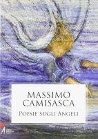 Poesie sugli angeli - Camisasca Massimo