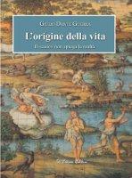 L'origine della vita - Giulio D. Guerra