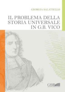 Copertina di 'Problema della Storia universale in G.B.Vico. (Il)'