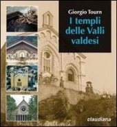 I templi delle valli valdesi - Tourn Giorgio