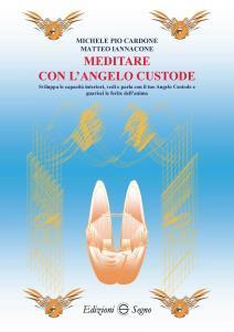 Copertina di 'Meditare con l'angelo custode'