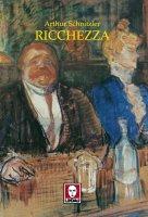 Ricchezza - Arthur Schnitzler