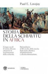 Copertina di 'Storia della schiavitù in Africa'