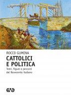 Cattolici, politica e partito. La lezione di Luigi Sturzo. - Rocco Gumin