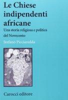Le chiese indipendenti africane - Stefano Picciaredda
