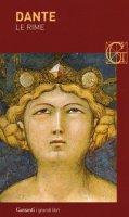Le rime - Alighieri Dante
