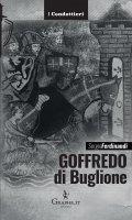 Goffredo di Buglione - Sergio Ferdinandi