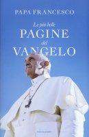 Le più belle pagine del Vangelo - Papa Francesco