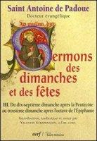 Sermons des dimanches et des fêtes III - Saint Antoine de Padoue