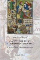 """""""Sapevo che tu sei un Dio misericordioso..."""" - Marino Marcello"""