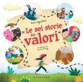 Le sei storie dei valori - Sara Agostini