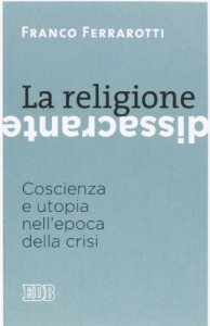 Copertina di 'La religione dissacrante'