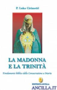 Copertina di 'La Madonna e la Trinità'