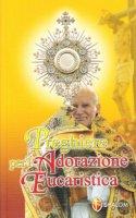 Preghiere per l'adorazione eucaristica