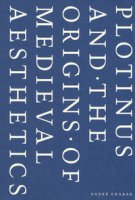 Plotinus and the origins of medieval aesthetics - Grabar André