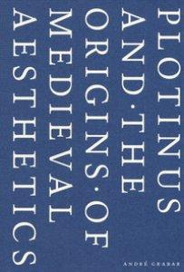 Copertina di 'Plotinus and the origins of medieval aesthetics'