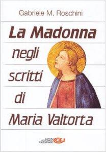 Copertina di 'La Madonna negli scritti di Maria Valtorta'