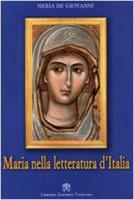 Maria nella letteratura d'Italia - Neria De Giovanni