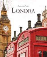 Londra. Ediz. a colori - Facci Valentina