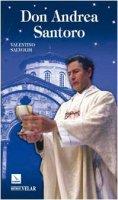 Don Andrea Santoro. La steppa attraversata con amore - Salvoldi Valentino