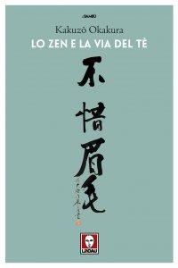 Copertina di 'Lo Zen e la via del tè'