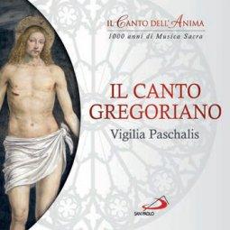 Copertina di 'Il canto gregoriano. Vigilia Paschalis'