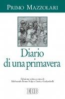 Diario di una primavera - Primo Mazzolari