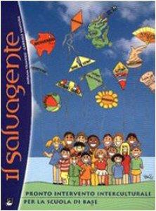 Copertina di 'Il salvagente. Guida introduttiva. Pronto soccorso interculturale per la scuola di base'