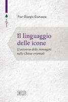 Il Linguaggio delle icone - Pier Giorgio Gianazza