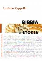 Bibbia e storia - Zappella Luciano