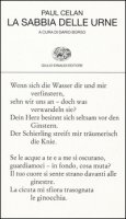 La sabbia delle urne. Testo tedesco a fronte - Celan Paul
