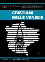 Cristiani nelle Venezie - Enrico Berti