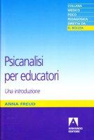 Psicanalisi per educatori - Freud Anna