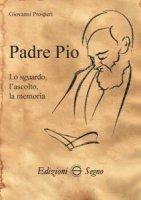 Padre Pio - Giovanni Prosperi