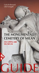 Copertina di 'The Monumentale cemetery of Milan. An open air museum. Guide'