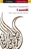 I sunniti - Massimo Campanini