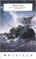 Moby Dick ovvero la Balena - Melville Herman