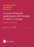 Le nuove dinamiche partecipative delle famiglie in Italia e in Europa - Sara Mazzucchelli, Sara Nanetti, Anna Scisci